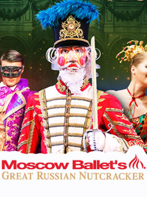 Moscow Ballets Great Russian Nutcracker, TCU Place, Saskatoon